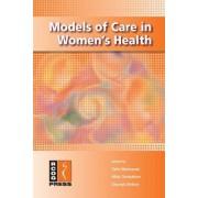 Models of Care in Women's Health by Tahir Mahmood