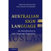 Australian Sign Language (Auslan) by Trevor Johnston