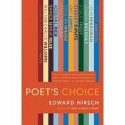 Poet's Choice by Edward Hirsch
