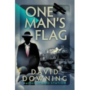 One Man's Flag by David Downing