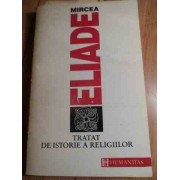Tratat De Istoria Religiilor - Mircea Eliade