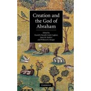 Creation and the God of Abraham by David B. Burrell