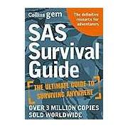 Collins Gem: SAS Survival Guide: How to Survive in the Wild on Land or Sea