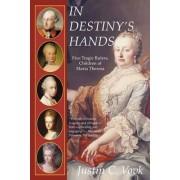 In Destiny's Hands by C Vovk Justin C Vovk