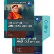 History of the Americas 1880-1981: IB History Print and Online Pack: Oxford IB Diploma Programme by Alexis Mamaux