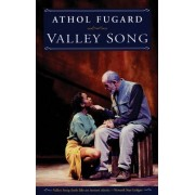 Valley Song by Athol Fugard