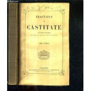 Tractatus De Castitate - En Deux Tomes - Tomes 1 + 2.