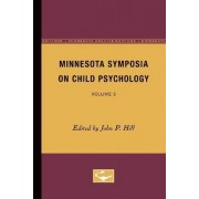Minnesota Symposia on Child Psychology by John Hill