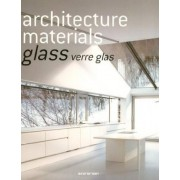 Architecture Materials - Glass by Evergreen