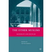 The Other Muslims by Zeyno Baran