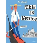 This Is Venice by M. Sasek