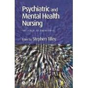 Psychiatric and Mental Health Nursing by Stephen Tilley