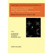 Materials and Mechanisms of Superconductivity - High Temperature Superconductors by Yu-Sheng He
