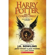 Harry Potter and the Cursed Child, Parts One and Two: The Official Playscript of the Original West End Production by J K Rowling
