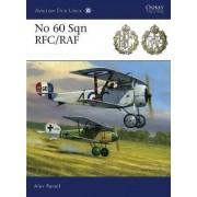 No 60 Sqn RFC/RAF by Alex Revell
