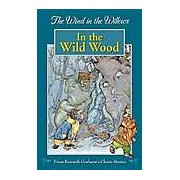 The Wind in the Willows - In the Wild Wood