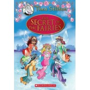 Thea Stilton Special Edition: The Secret of the Fairies by Thea Stilton