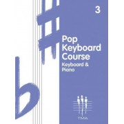 Pop Keyboard Course, Book 3 by Hal Leonard Corp