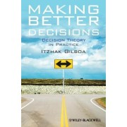 Making Better Decisions by Itzhak Gilboa