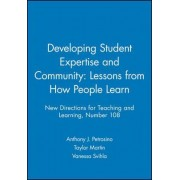 Developing Student Expertise and Community by Anthony J. Petrosino
