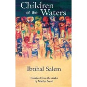 Children of the Waters by Ibtihal Salem