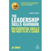 The Leadership Skills Handbook: 50 Essential Skills You Need to Be a Leader