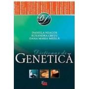 Dictionar De Genetica - Daniela Neagos Ruxandra Cretu Dana Maria Mierla