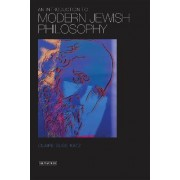An Introduction to Modern Jewish Philosophy by Claire Elise Katz