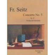 Concerto No.5 Op. 22 Violino And Pianoforte - Frideich Seitz