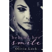 Behind Her Smile by Olivia Luck