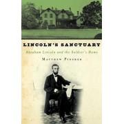 Lincoln's Sanctuary by Matthew Pinsker