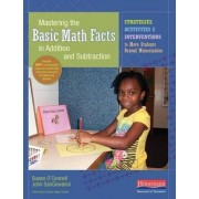 Mastering the Basic Math Facts in Addition and Subtraction by Susan O'Connell