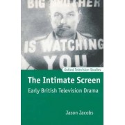 The Intimate Screen by Jason Jacobs