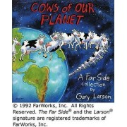 Cows of Our Planet by Garry Larson