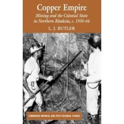 Copper Empire by Larry Butler