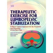Therapeutic Exercise for Lumbopelvic Stabilization by Carolyn Richardson