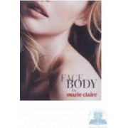 Face and body by Marie Claire