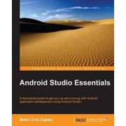 Android Studio Essentials by Belen Cruz Zapata