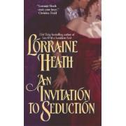 An Invitation to Seduction by Lorraine Heath