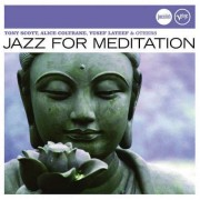 Artisti Diversi - Jazz For Meditation- Jazz (0602498437278) (1 CD)
