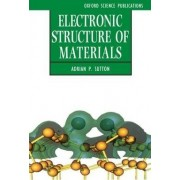 Electronic Structure of Materials by A.P. Sutton
