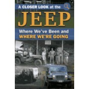 A Closer Look at the Jeep: Where We've Been and How It's Affected Us
