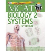 10th Edition Examkrackers MCAT Biology II: Systems
