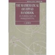 The Mathematical Olympiad Handbook by Department of Mathematics A Gardiner