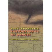 Cartographies of Danger by Mark S. Monmonier