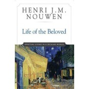 Life of the Beloved by Henri J. M. Nouwen