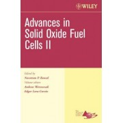Advances in Solid Oxide Fuel Cells II, Ceramic Engineering and Science Proceedings, Cocoa Beach by Andrew Wereszczak