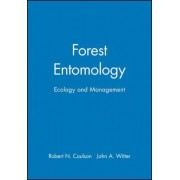 Forest Entomology by R.N. Coulson