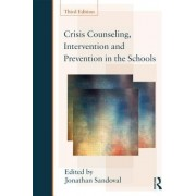Crisis Counseling, Intervention and Prevention in the Schools by Jonathan Sandoval
