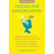 Testing for Kindergarten by Karen Quinn